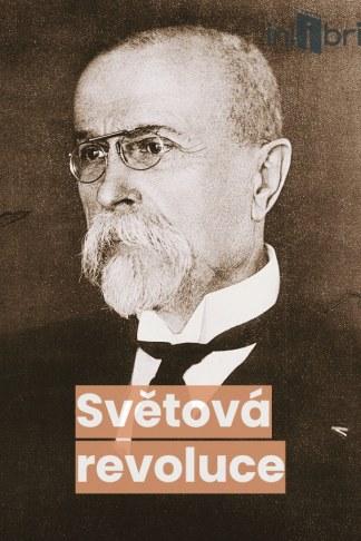 Ilustrácia knihy Světová revoluce od autora: Tomáš Garrigue Masaryk