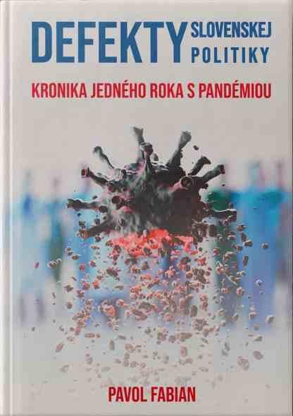 Ob8lka knihy Defekty slovenskej politiky od autora: Pavol FABIAN