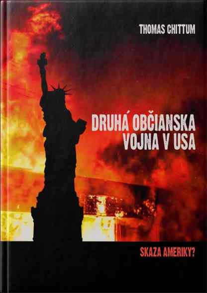 Obálka knihy Druhá občiaanska vojna v USA od autora: Thomas W. Chittum