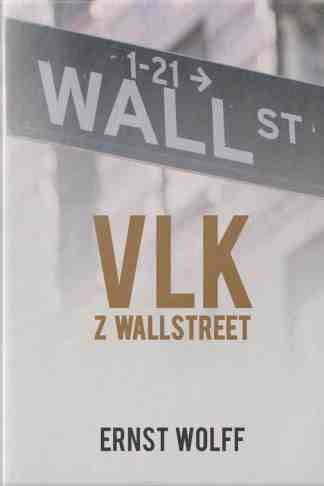 Obálka knihy Vlk z Wall street od autora: Ernst Wolff