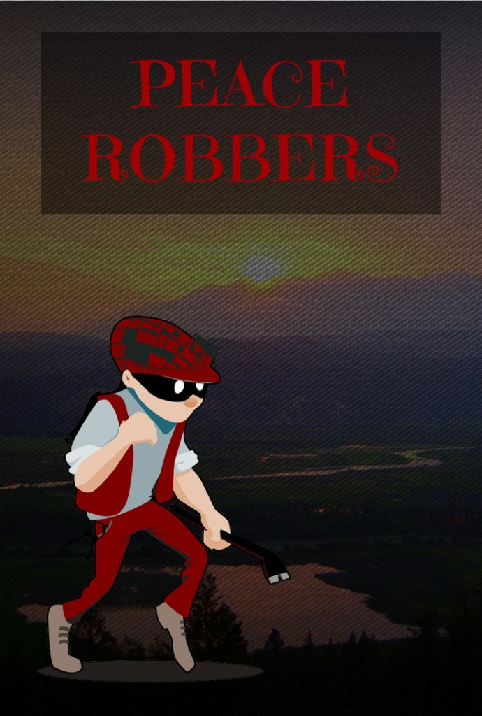 Peace Robbers