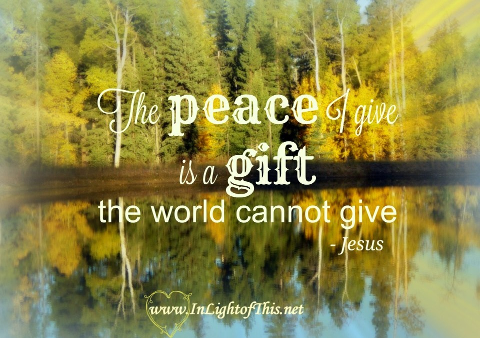 The World Cannot Give us Peace