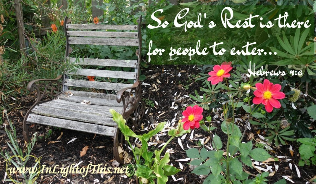 So God's Rest is there for people to enter. Hebrews 4v6