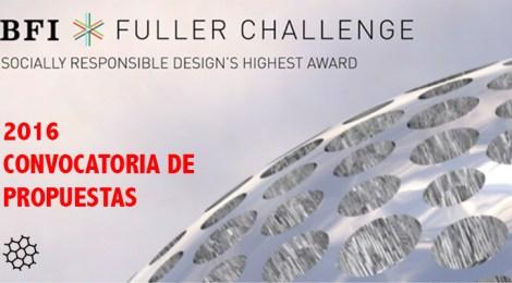 Convocatoria de Propuestas: Inicia El Desafío Fuller 2016 ahora con categoría estudiantil