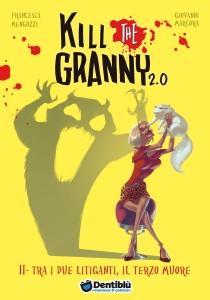 di Kill the Granny 2.0: Tra i due litiganti il terzo muore
