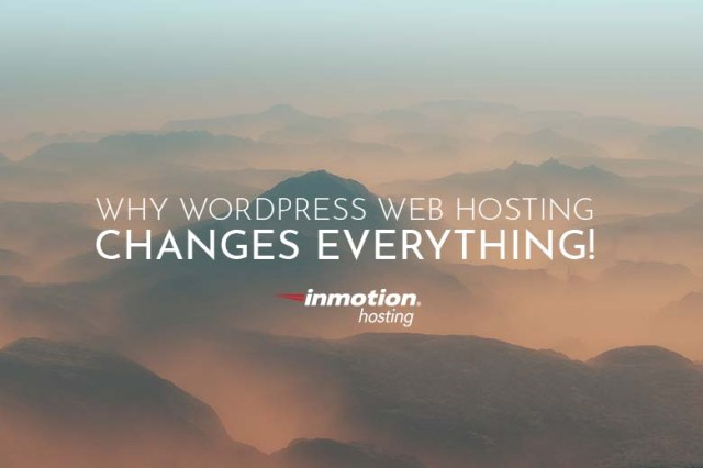 Wordpress Web Hosting Changes Everything