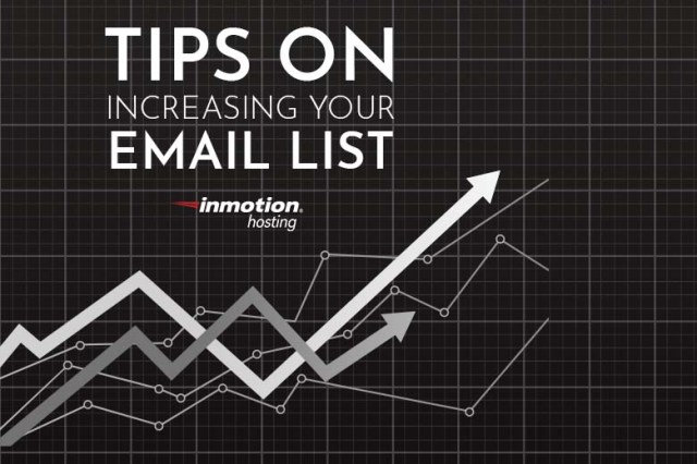 Tips on Increasing Your Email List | InMotion Hosting