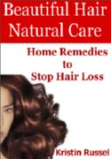 Beautiful Hair: Natural Care