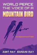 World Peace: The Voice Of A Mountain Bird