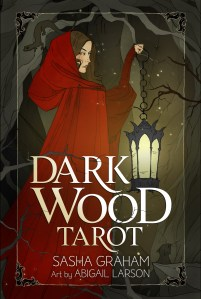 The cover of the Dark Wood Tarot book by Sasha Graham and Abigal Larson.