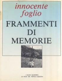 Frammenti Di Memorie Poesie di Innocente Foglio