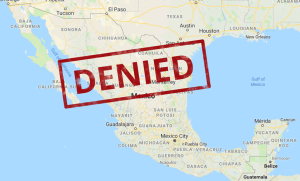 map of Mexico with denied stamped on it
