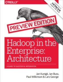 Hadoop in the Enterprise: Architecture - Guide to Successful Integration
