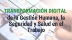 Ruta para la transformación digital de la Gestión Humana, Seguridad y Salud en el trabajo