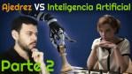 Gambito de dama, inteligencia artificial y ajedrez ¿Cómo se relacionan? | Segunda Parte