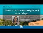 Liliana Velasco (Minsait) analiza la transformación digital en la gestión del agua