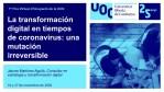 La transformación digital en tiempos de coronavirus: una mutación irreversible | UOC