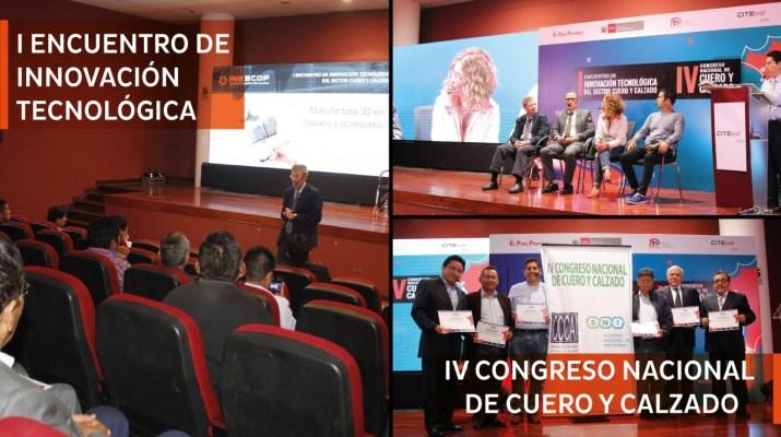 ¡Así fue el Primer Encuentro de Innovación Tecnológica y el IV Congreso Nacional de Cuero y Calzado!
