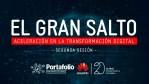 El gran salto, aceleración en la transformación digital (segunda sesión)