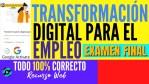 🎓 Respuestas Examen Final Transformación digital para el empleo Google Activate ✅Todo 100% Correcto