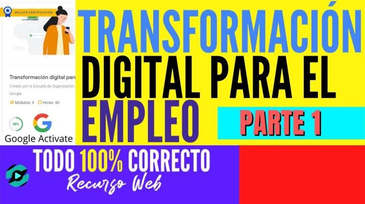 🎯Transformación digital para el empleo en Google Activate ✅Todo 100% Correcto | Parte 1