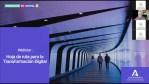 Webinar. Hoja de ruta para la Transformación Digital. Grupo 3