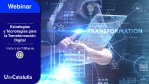 Webinar. Estrategias y tecnologías para la transformación digital – UdeCataluña