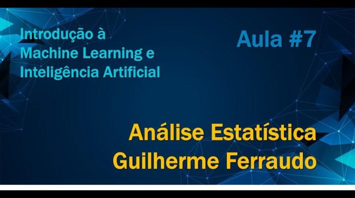 Minicurso de Introdução à Machine Learning e Inteligência Artificial - Análise Estatística