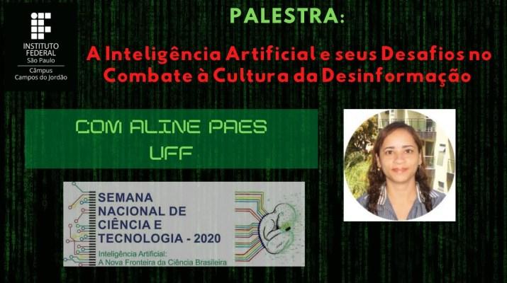 A Inteligência Artificial e seus Desafios no Combate à Cultura da Desinformação - Aline Paes (UFF)