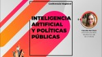 Conferencia Magistral: Inteligencia Artificial y políticas públicas