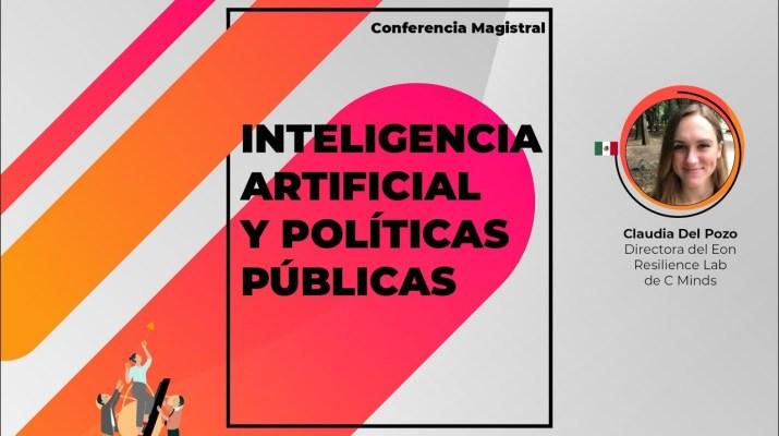 Conferencia Magistral: Inteligencia Artificial y políticas públicas