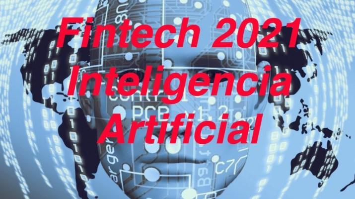 👉 Finctech 2021 con Inteligencia Artificial