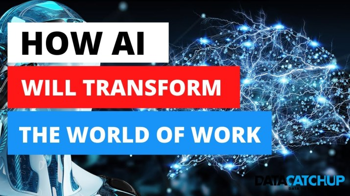 How Artificial Intelligence will Transform the World of Work