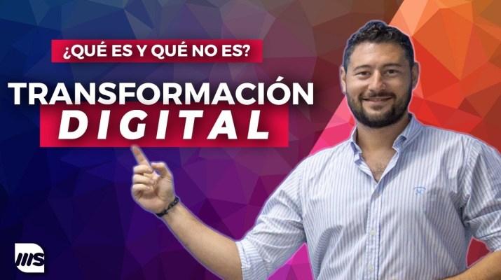 ✅ Transformación Digital | ¿Qué es y qué NO es?