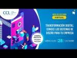 Mesa de asesoría virtual: Transformación Digital: Conoce los sistemas de diseño para tu empresa