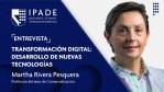 Transformación digital: desarrollo de nuevas tecnologías