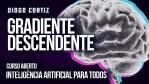 AULA 5 - GRADIENTE DESCENDENTE EXPLICADO  - CURSO DE INTELIGÊNCIA ARTIFICIAL PARA TODOS