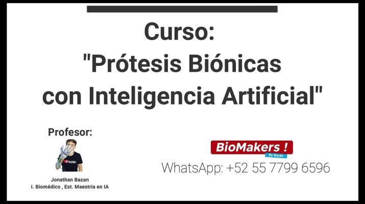 """Curso """"Prótesis Biónicas con Inteligencia Artificial desde 0"""""""