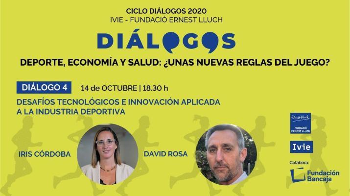 Diálogo 4: Desafíos tecnológicos e innovación aplicada a la industria deportiva
