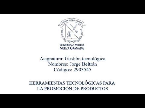 Herramientas tecnológicas para la promoción de productos - Gestión Tecnológica 2021-1
