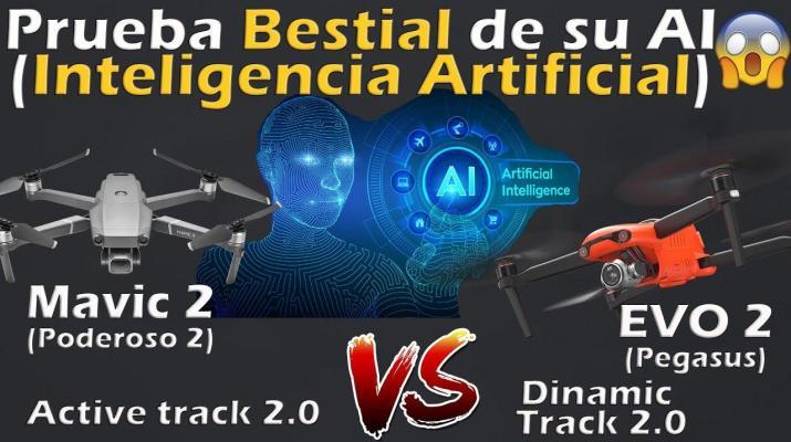 MAVIC 2 VS EVO 2 - INTELIGENCIA ARTIFICIAL -ACTIVE TRACK 2.0-DINAMIC TRACK 2.0 en ESPAÑOL