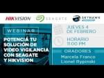 Potencia tu Solución de Video Vigilancia con Seagate y Hikvision