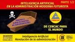 Reordenamiento Mundial de la Administración con Inteligencia Artificial I Parte1/2