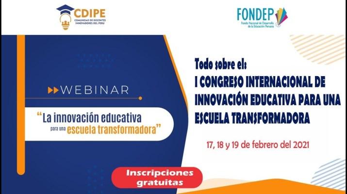Todo sobre el I CONGRESO INTERNACIONAL DE INNOVACIÓN EDUCATIVA para una escuela transformadora