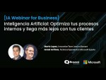 Webinar 📺 Inteligencia Artificial: Optimiza tus procesos internos y llega más lejos con tus clientes