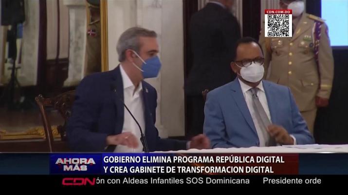 """Gobierno elimina programa """"República Digital"""" y crea """"Gabinete de Transformación Digital"""""""