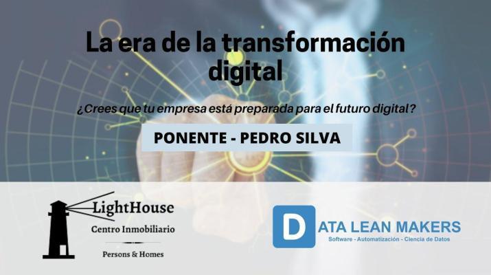 La ERA de la TRANSFORMACIÓN DIGITAL *Análisis de datos, automatización...* - Data Lean Makers