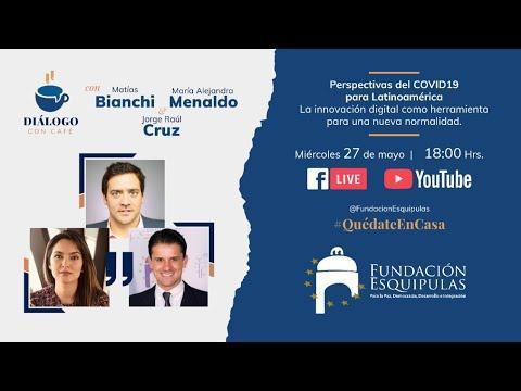Perspectivas del COVID19 para Latinoamérica: La innovación digital en la nueva normalidad