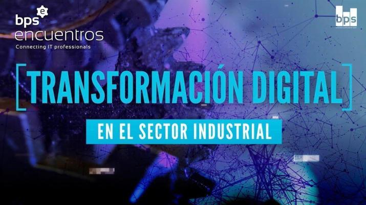 Transformación digital en el sector industrial