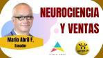 Happynar: Viernes de Neurociencia. Mario Abril Freire - Neurociencia y Ventas.